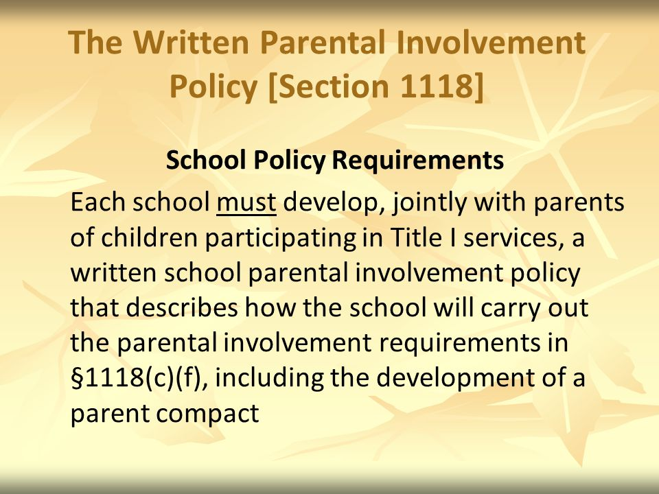 The Written Parental Involvement Policy [Section 1118]